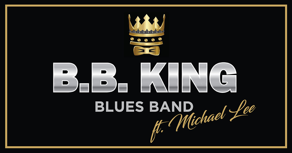 B.B. KING BLUES BAND ft. MICHAEL LEE
