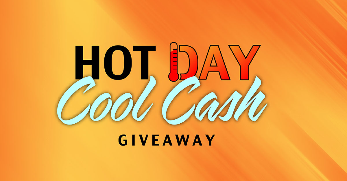 Hot Day Cool Cash