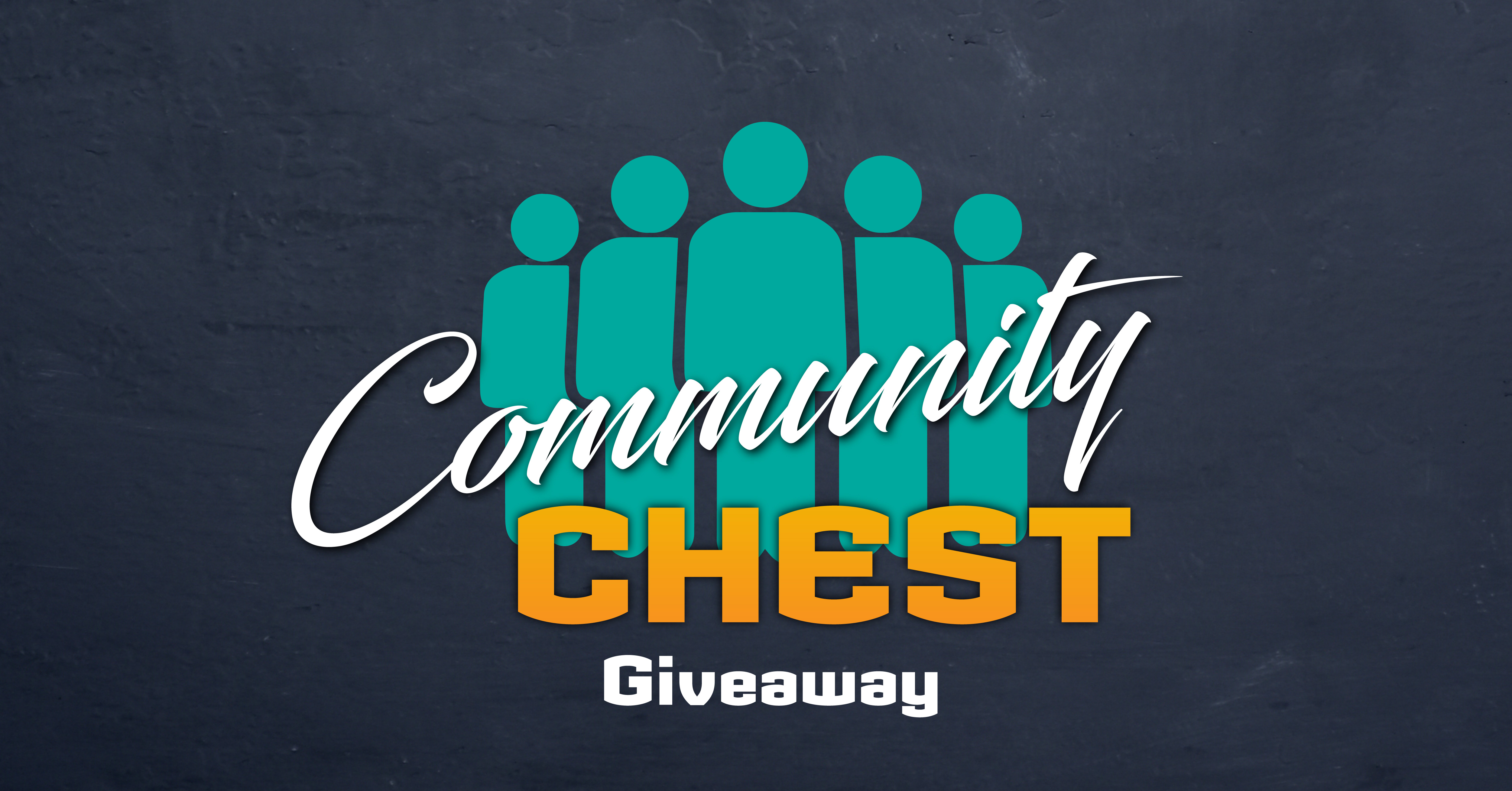 COMMUNITY CHEST GIVEAWAY