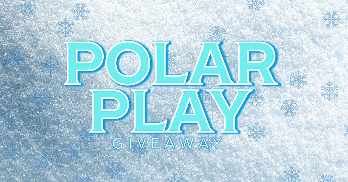POLAR PLAY GIVEAWAY