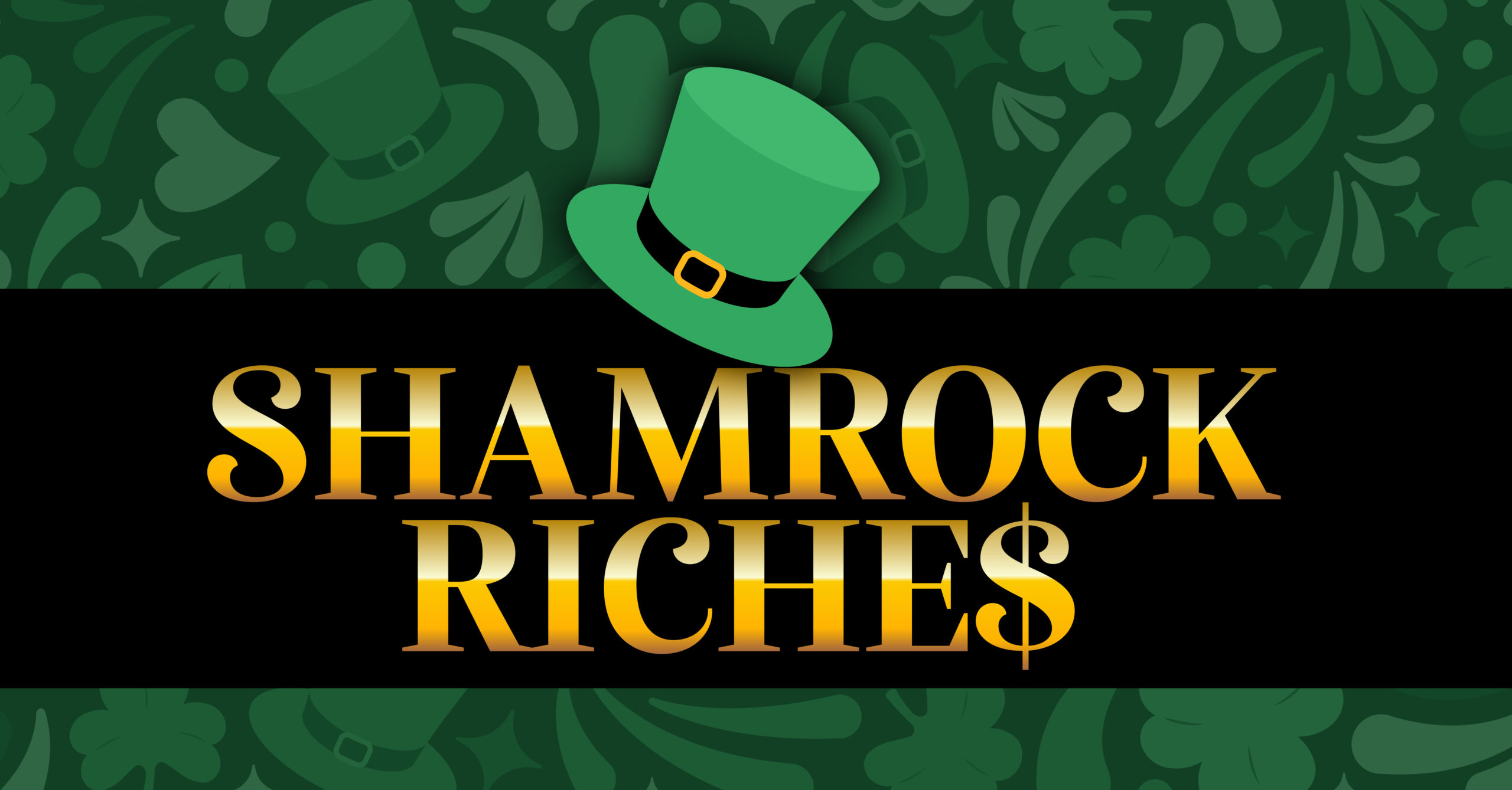 SHAMROCK RICHES GIVEAWAY