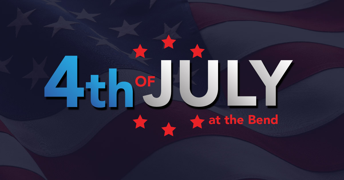 4TH OF JULY AT THE BEND